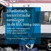 Jihadistisch terroristische aanslagen in de EU, 2004-2011