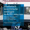 Jihadistisch terroristische aanslagen in de EU, 2004-2011 (NL)