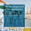 The Sea: Playground of the Superpowers