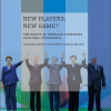 HCSS New Report ´New players, New Game? The Impact of Emerging Economies on Global Governance´