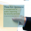 Time for Openness: a comparison of public reporting by security services